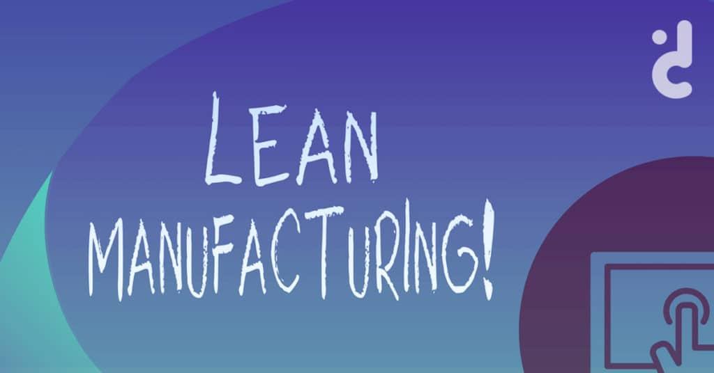 Cover บทความ Lean manufacturing คืออะไร
